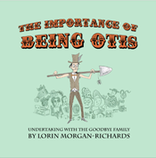 Importance of Being Otis